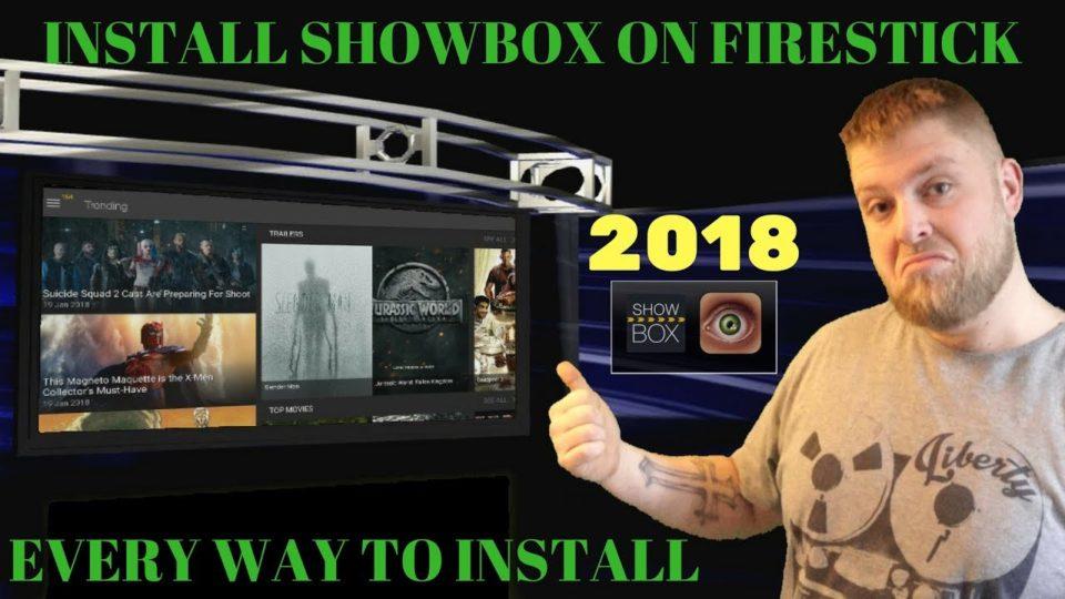 2018* How To Install Showbox Onto Fire Tv Stick    EVERY WAY TO