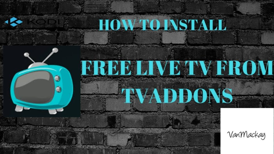 How to install free live tv addon from TVADDONS (Safe and Legal
