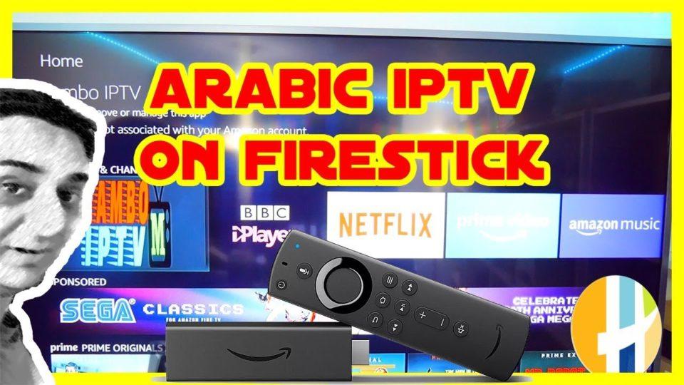Best ARABIC IPTV on Frire Stick - مشاهدة جميع القنوات العربية