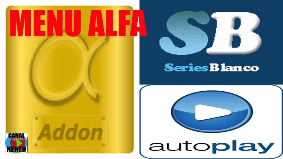 Kodi 2018 , Menú Especial Addon Alfa y Series Blanco