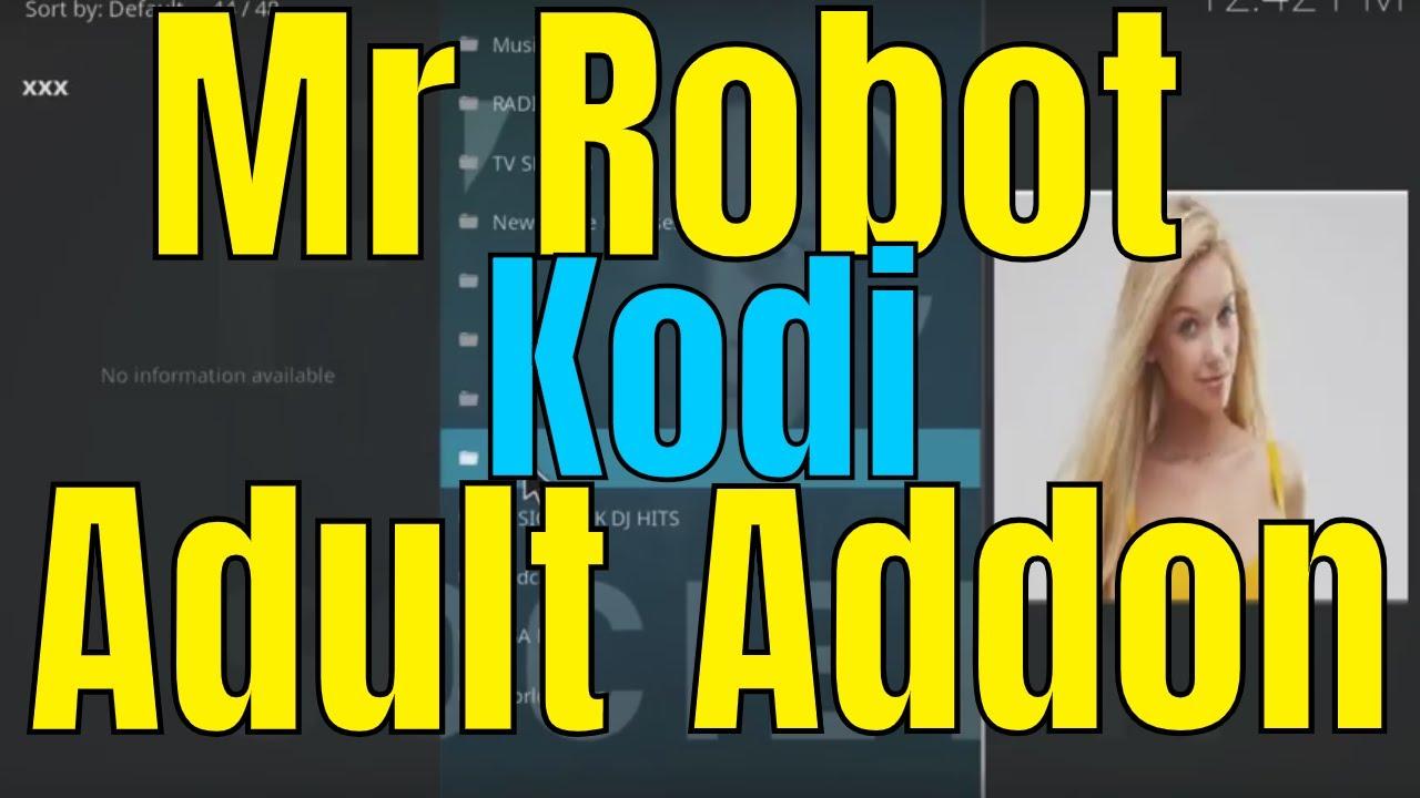 Addon Porn Kodi how to install mr robot kodi addon - adult content - install