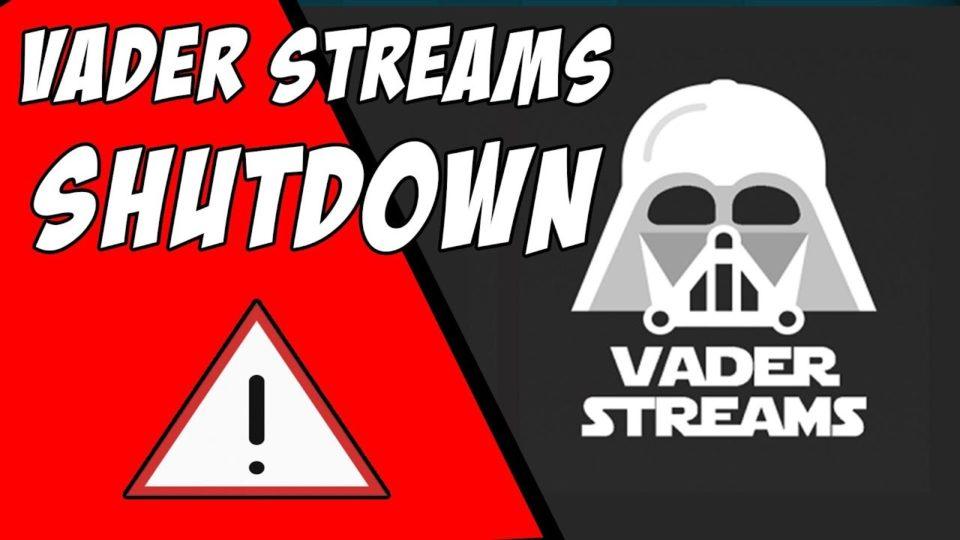 Vader Streams Shutdown ⚠ HAS YOUR VADER STREAMS STOPPED