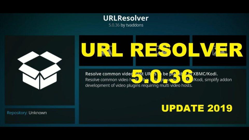 Kodi URL Resolver 5 0 36 2019 May Update - Install the