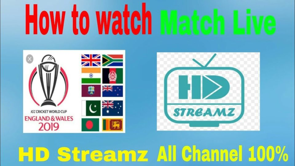 How to watch Live world Cup 2019 HD Streamz On mobile Live