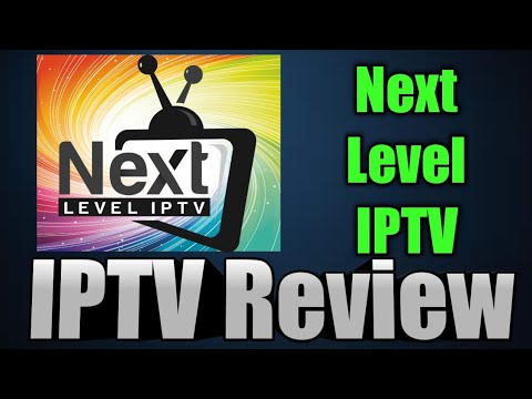 New IPTV Review - Next Level IPTV - How To Watch Live TV On