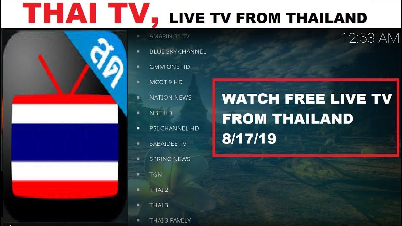 THAI TV, watch FREE Thailand Live TV Channels (8/17/19