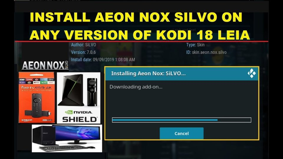 INSTALL AEON NOX SILVO ON ANY VERSION OF KODI 18 LEIA (9/9