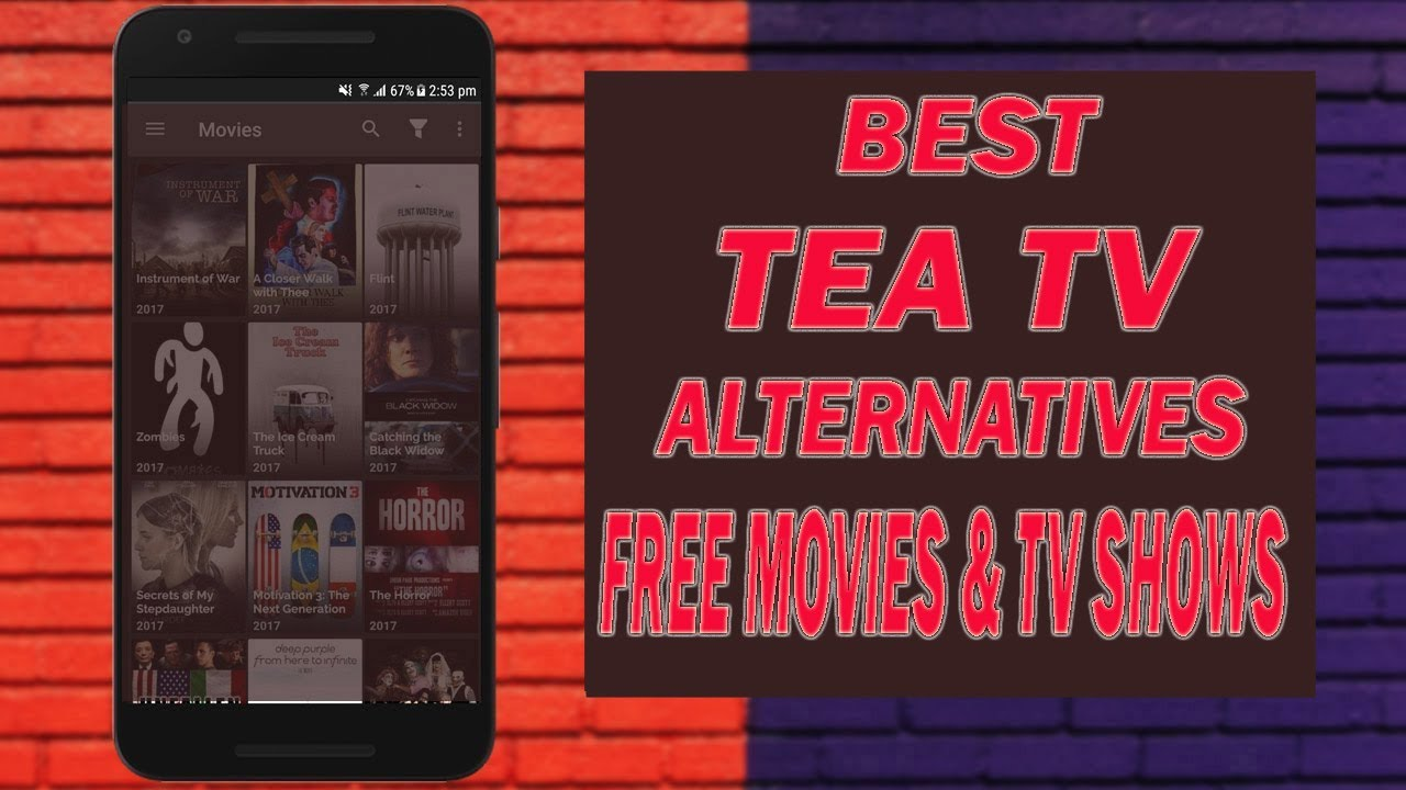 Best Tea Tv Alternatives For Free Movies Tv Shows On Firestick Android New 2020 Install The Latest Kodi