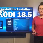 HOW TO INSTALL & USE THE LEVIATHAN ADDON FOR KODI 18.5 FOR GREAT TV & FILMS! | 2019