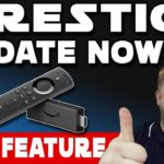 FIRESTICK UPDATE AVAILABLE  |  With A Brand New Feature
