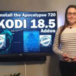 HOW TO INSTALL & USE THE APOCALYPSE 720 ADDON FOR KODI 18.5 | DECEMBER 2019