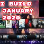 INSTALL NEW KODI BUILD FOR JANUARY 2020