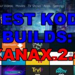 BEST KODI BUILDS: XANAX v2.4 (JANUARY 2020)